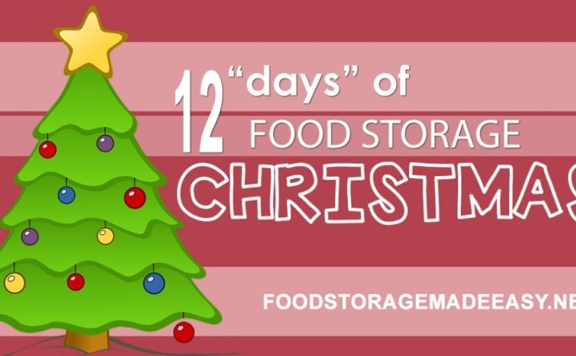 "12 ""Days"" of Food Storage Christmas (for Free or Cheap!)"
